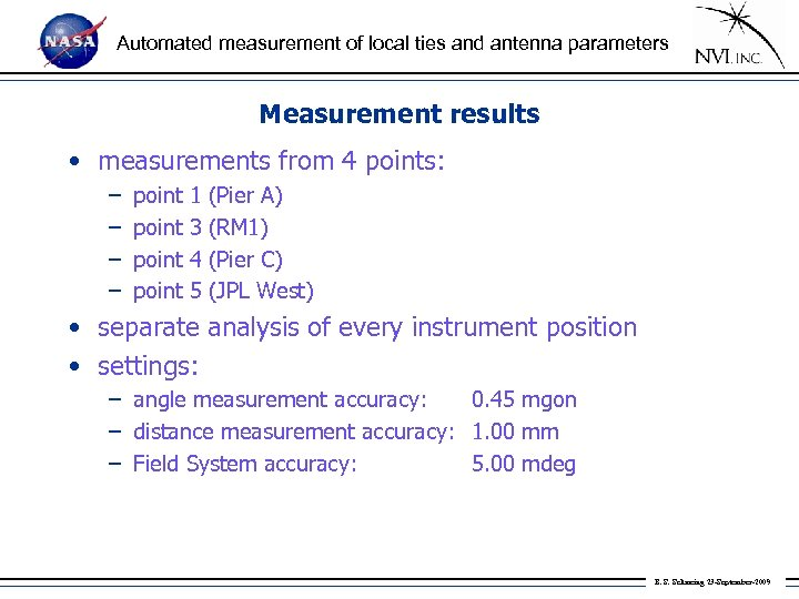 Automated measurement of local ties and antenna parameters Measurement results • measurements from 4