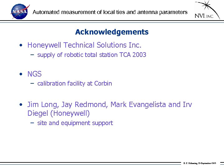 Automated measurement of local ties and antenna parameters Acknowledgements • Honeywell Technical Solutions Inc.