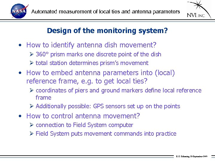 Automated measurement of local ties and antenna parameters Design of the monitoring system? •