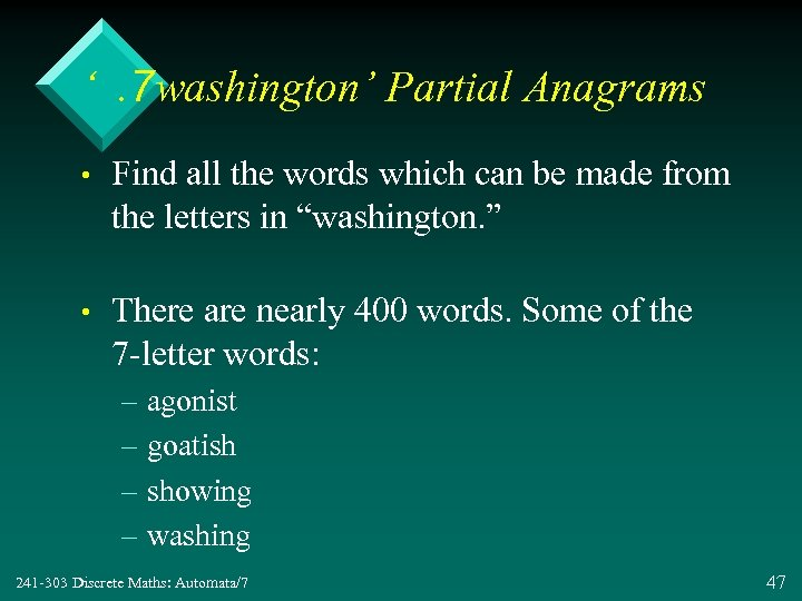 '. 7 washington' Partial Anagrams • Find all the words which can be made