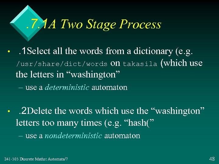 . 7. 1 A Two Stage Process • . 1 Select all the words