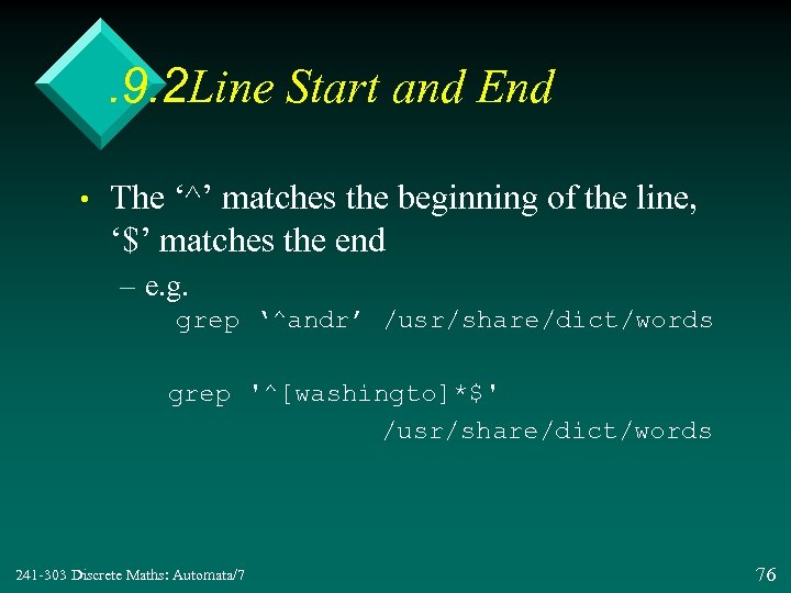 . 9. 2 Line Start and End • The '^' matches the beginning of