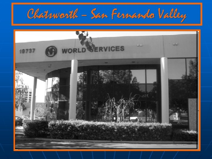 Chatsworth – San Fernando Valley