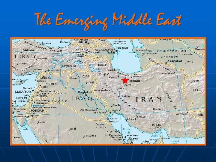 The Emerging Middle East