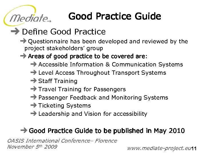 Good Practice Guide Define Good Practice Questionnaire has been developed and reviewed by the