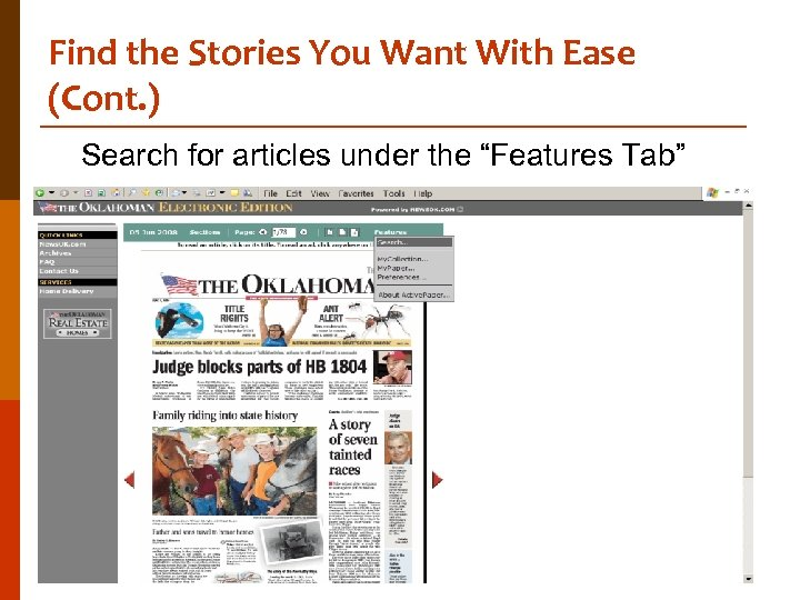 Find the Stories You Want With Ease (Cont. ) Search for articles under the
