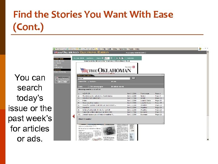 Find the Stories You Want With Ease (Cont. ) You can search today's issue