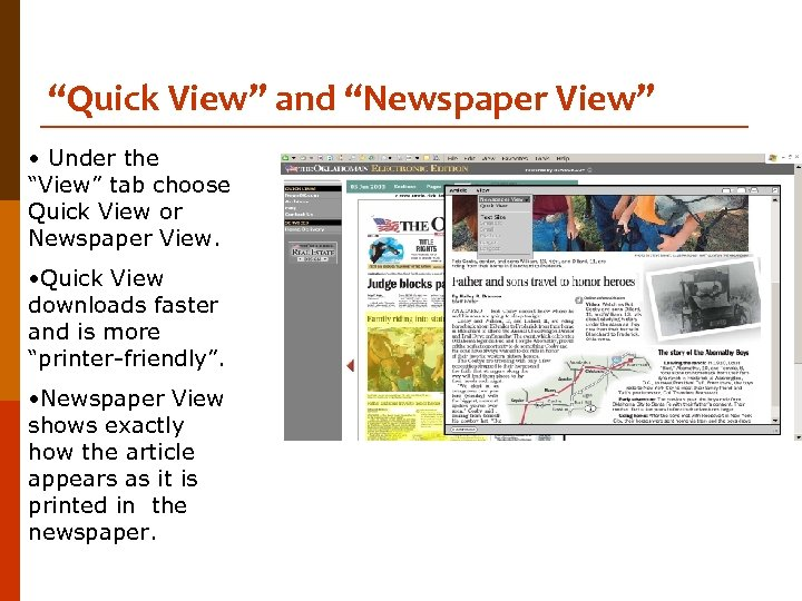 """""""Quick View"""" and """"Newspaper View"""" • Under the """"View"""" tab choose Quick View or"""