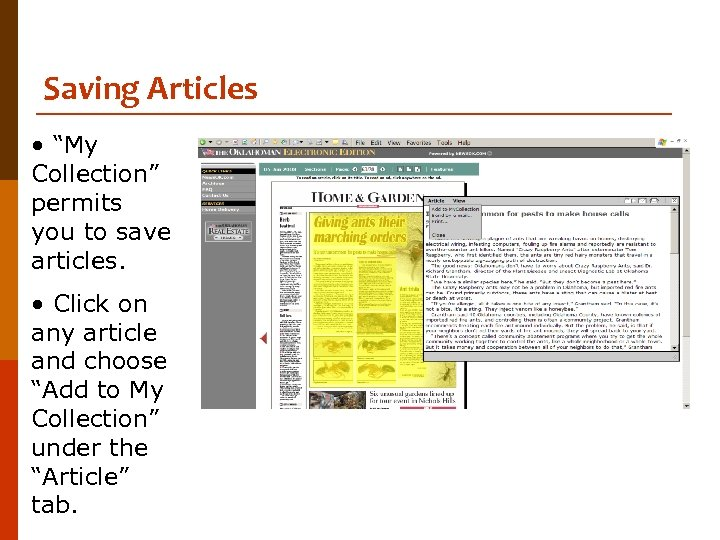 """Saving Articles • """"My Collection"""" permits you to save articles. • Click on any"""