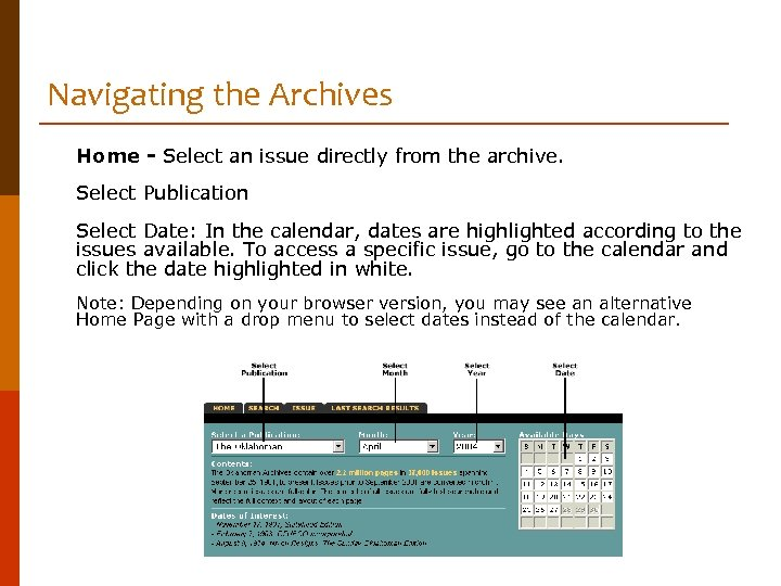 Navigating the Archives Home - Select an issue directly from the archive. Select Publication