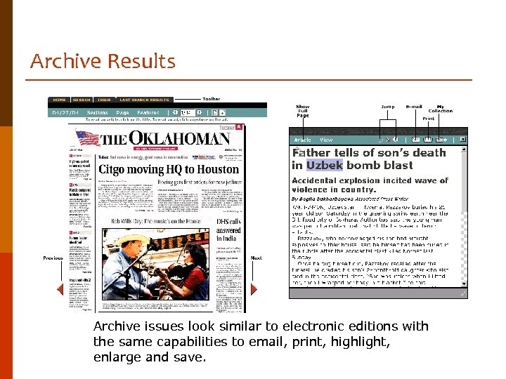 Archive Results Archive issues look similar to electronic editions with the same capabilities to