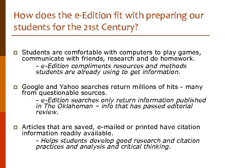 How does the e-Edition fit with preparing our students for the 21 st Century?