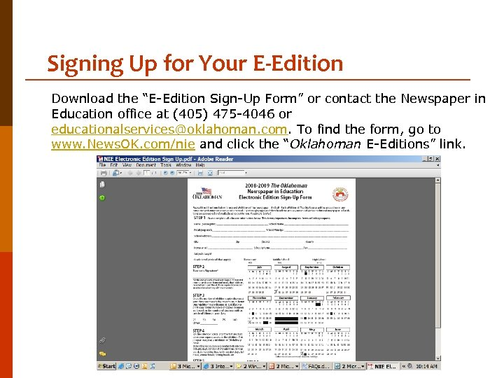 """Signing Up for Your E-Edition Download the """"E-Edition Sign-Up Form"""" or contact the Newspaper"""