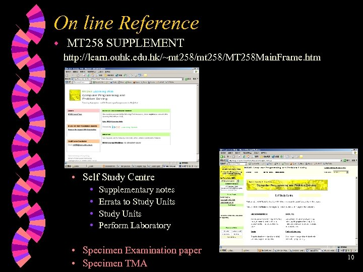 On line Reference w MT 258 SUPPLEMENT http: //learn. ouhk. edu. hk/~mt 258/MT 258