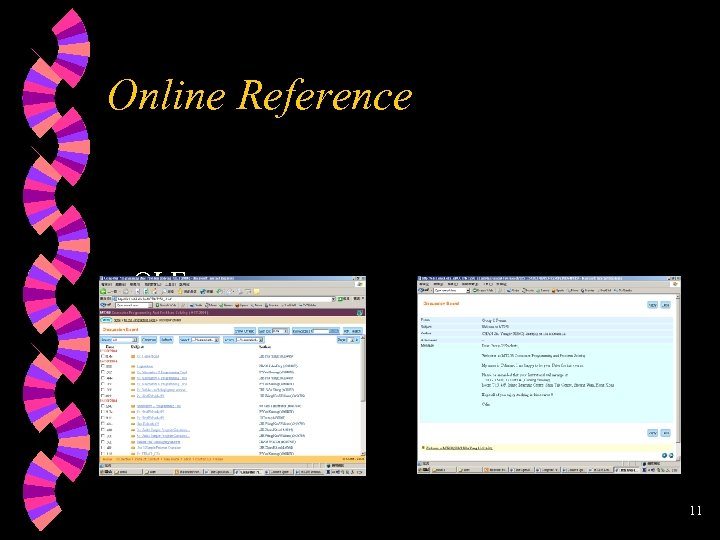Online Reference w OLE • Discussion board 11
