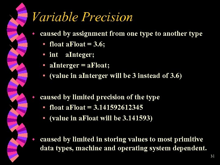 Variable Precision w caused by assignment from one type to another type • float