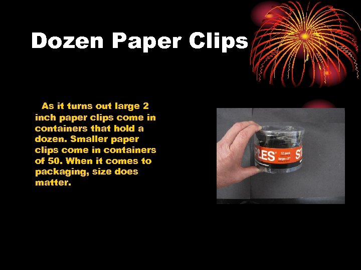 Dozen Paper Clips As it turns out large 2 inch paper clips come in