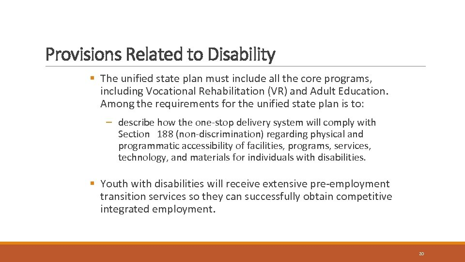 Provisions Related to Disability § The unified state plan must include all the core