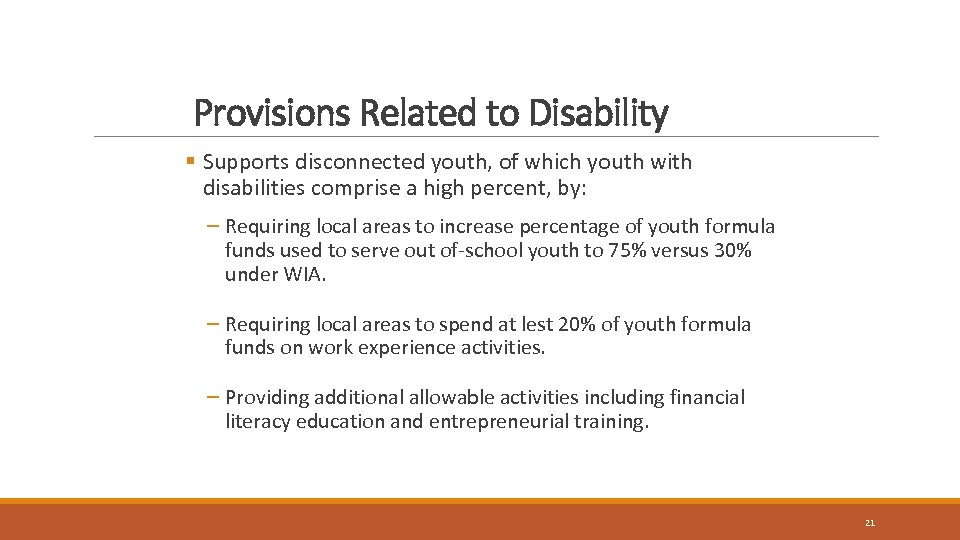 Provisions Related to Disability § Supports disconnected youth, of which youth with disabilities comprise