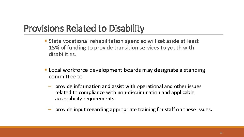 Provisions Related to Disability § State vocational rehabilitation agencies will set aside at least