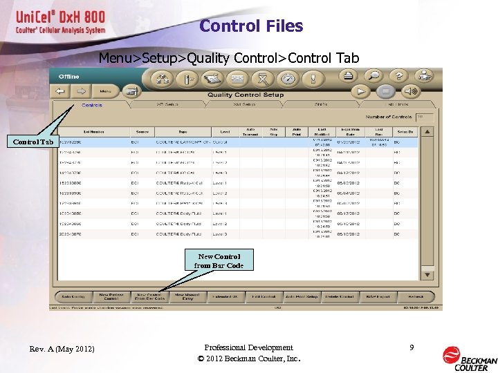 Control Files Menu>Setup>Quality Control>Control Tab New Control from Bar Code Rev. A (May 2012)