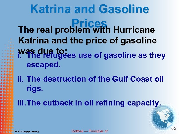 Katrina and Gasoline Prices Hurricane The real problem with Katrina and the price of