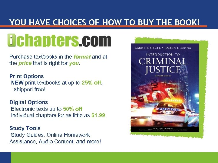 YOU HAVE CHOICES OF HOW TO BUY THE BOOK! Purchase textbooks in the format