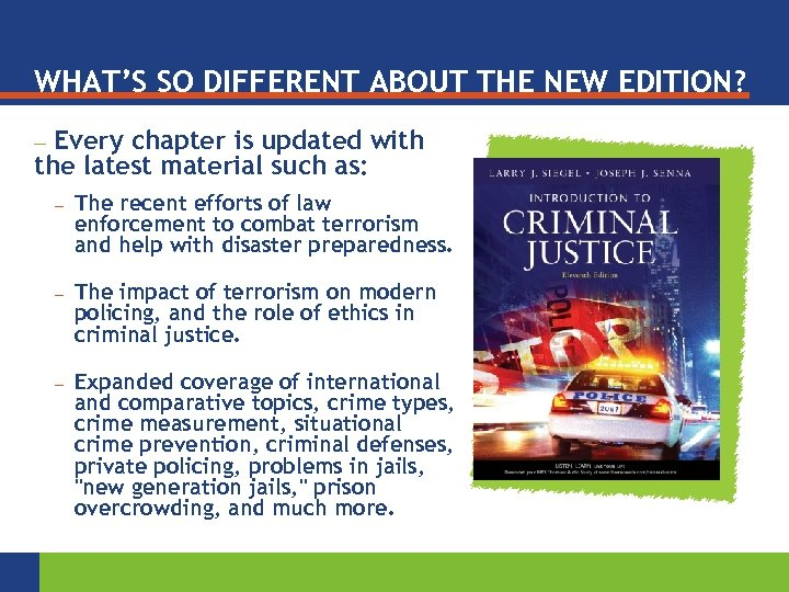 WHAT'S SO DIFFERENT ABOUT THE NEW EDITION? Every chapter is updated with the latest