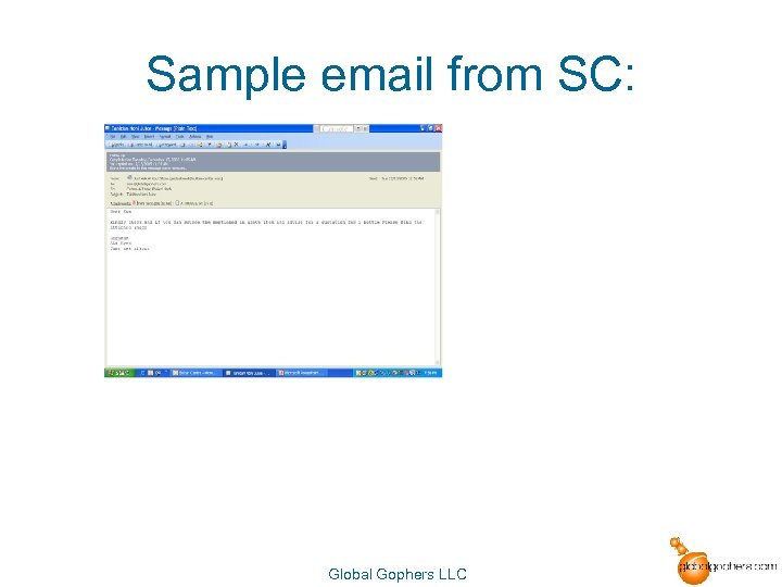 Sample email from SC: Global Gophers LLC