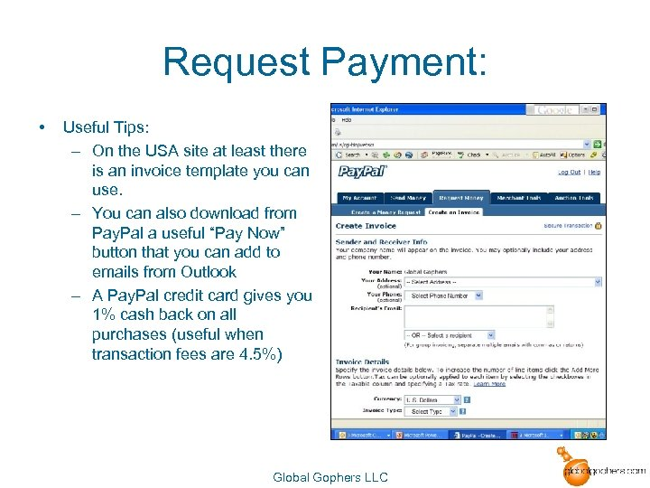 Request Payment: • Useful Tips: – On the USA site at least there is
