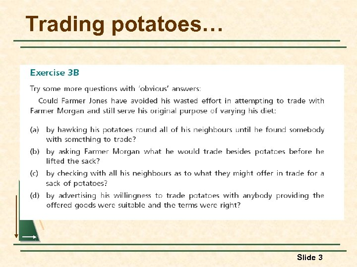 Trading potatoes… Slide 3