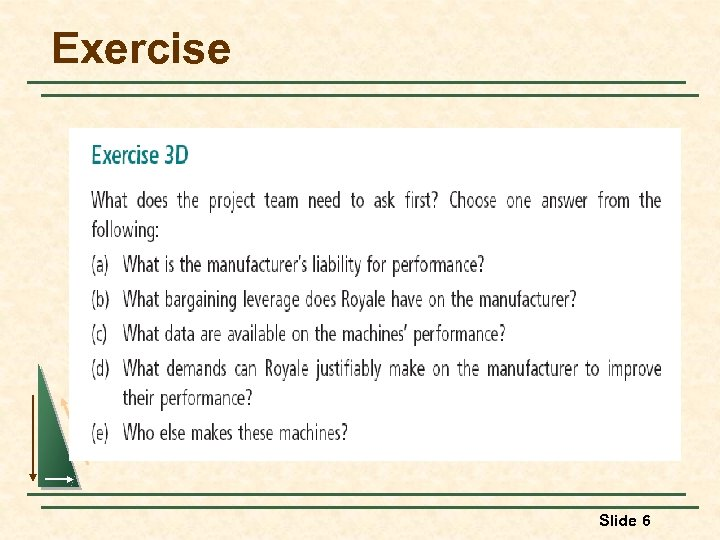 Exercise Slide 6
