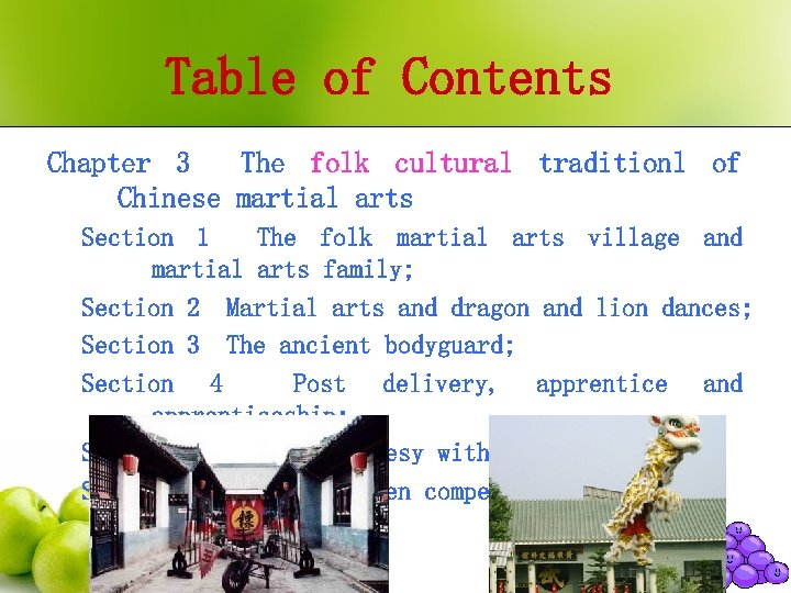 Table of Contents Chapter 3 The folk cultural traditionl of Chinese martial arts Section
