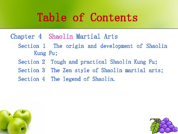Table of Contents Chapter 4 Shaolin Martial Arts Section 1 Kung Section 2 Section