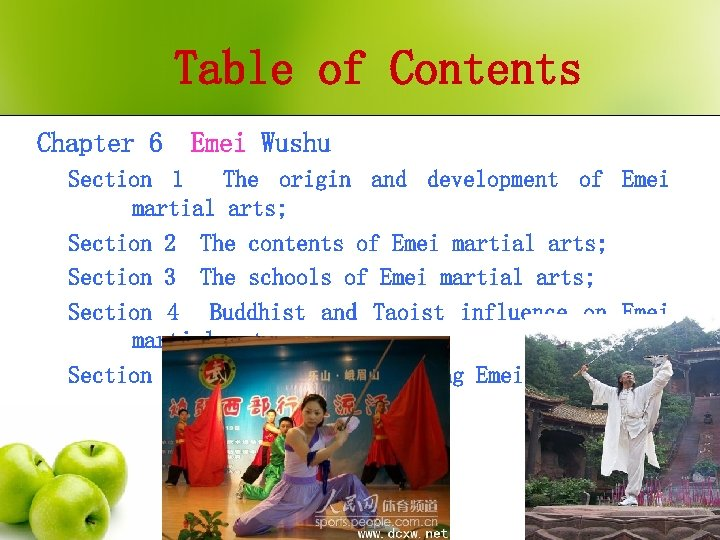 Table of Contents Chapter 6 Emei Wushu Section 1 The origin and development of