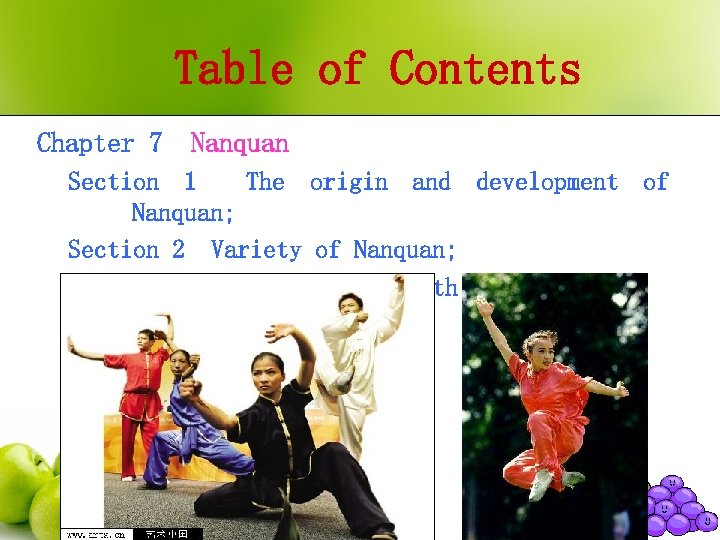 Table of Contents Chapter 7 Nanquan Section 1 The origin and development of Nanquan;
