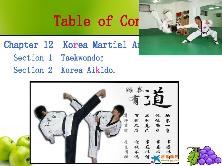 Table of Contents Chapter 12 Section 1 Section 2 Korea Martial Arts Taekwondo; Korea