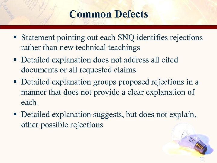 Common Defects § Statement pointing out each SNQ identifies rejections rather than new technical