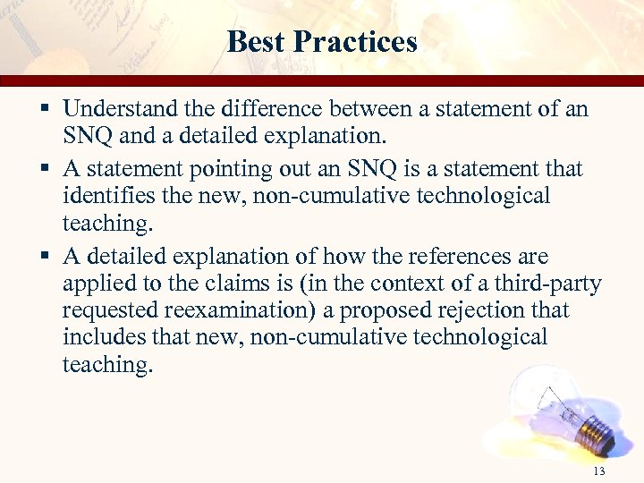 Best Practices § Understand the difference between a statement of an SNQ and a