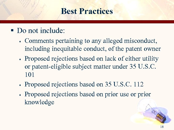 Best Practices § Do not include: · · Comments pertaining to any alleged misconduct,