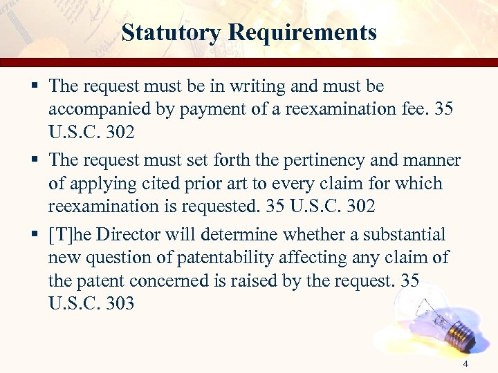 Statutory Requirements § The request must be in writing and must be accompanied by