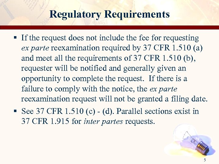 Regulatory Requirements § If the request does not include the fee for requesting ex