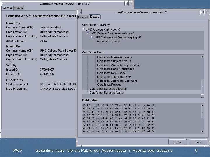 Authentication through CA 5/9/6 Byzantine Fault Tolerant Public Key Authentication in Peer-to-peer Systems 6