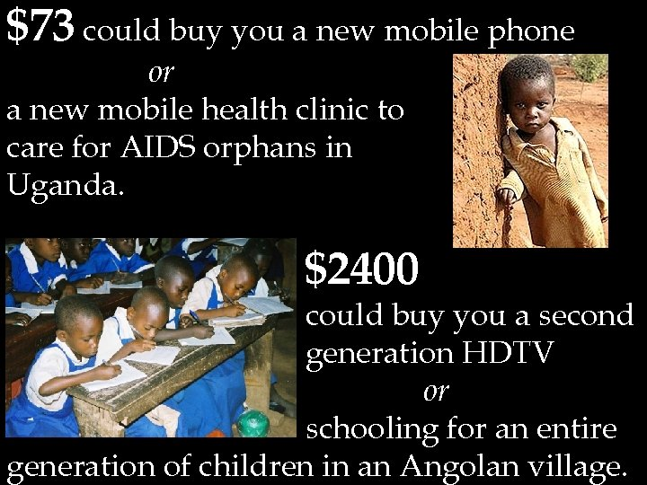 $73 could buy you a new mobile phone or a new mobile health clinic