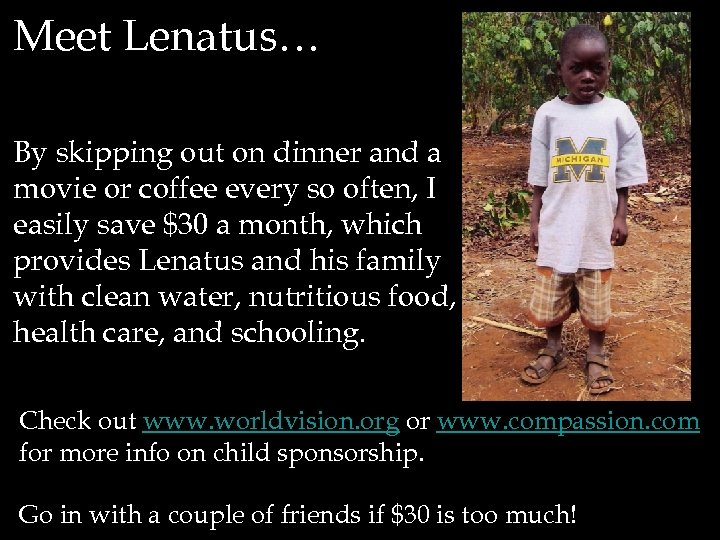 Meet Lenatus… By skipping out on dinner and a movie or coffee every so