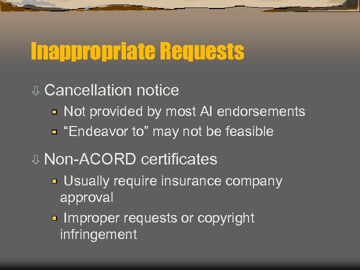"Inappropriate Requests ò Cancellation notice Not provided by most AI endorsements ""Endeavor to"" may"