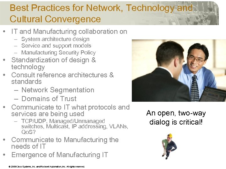 Best Practices for Network, Technology and Cultural Convergence • IT and Manufacturing collaboration on
