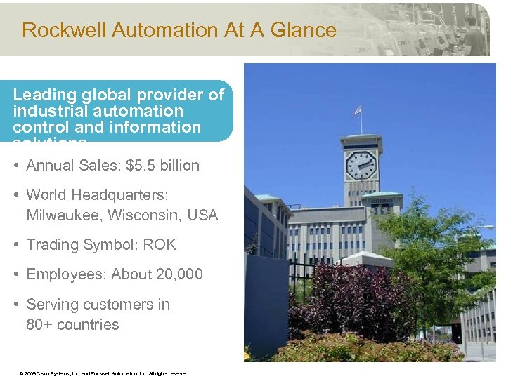 Rockwell Automation At A Glance Leading global provider of industrial automation control and information