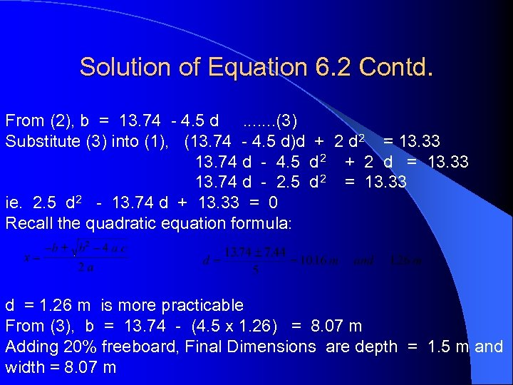 Solution of Equation 6. 2 Contd. From (2), b = 13. 74 - 4.