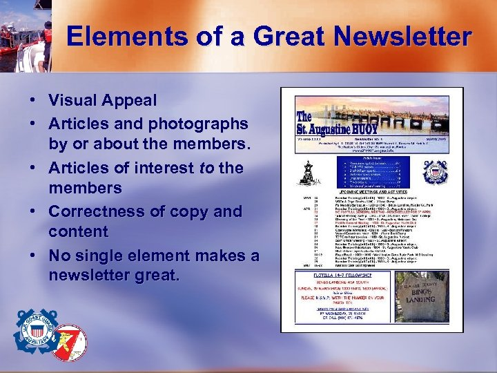 Elements of a Great Newsletter • Visual Appeal • Articles and photographs by or